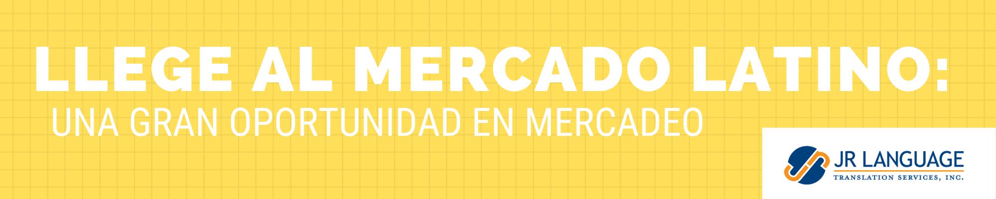 traducción al español de contenido al mercado latino