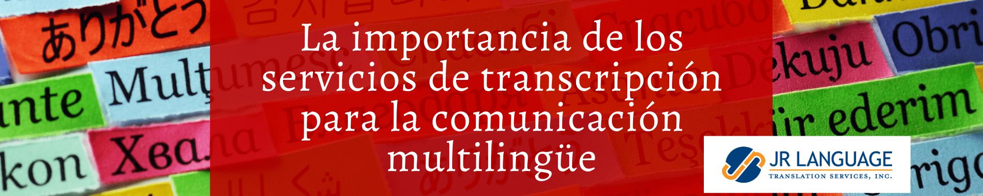 Servicios de transcripción multilingüe para videos