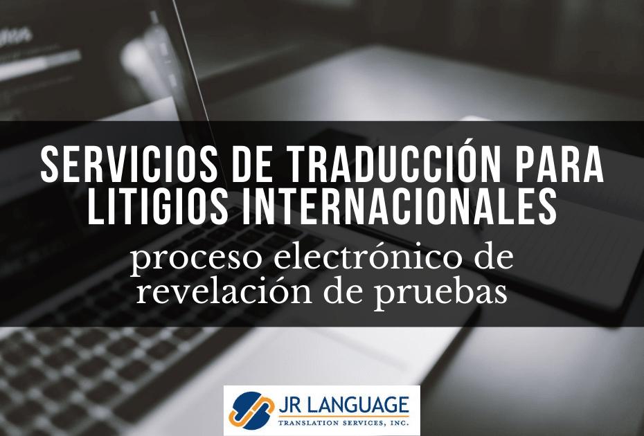 servicios de traducción legal para litigios internacionales