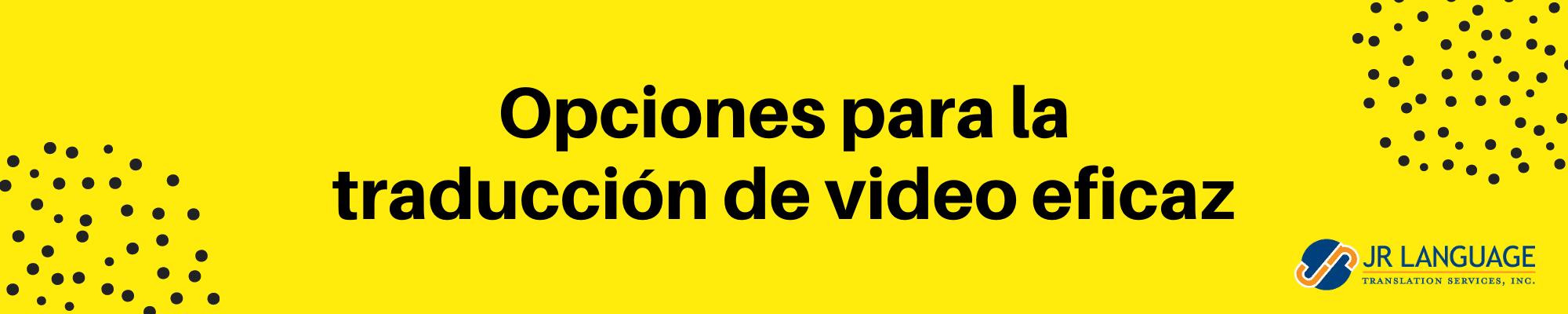 traducción de video al español